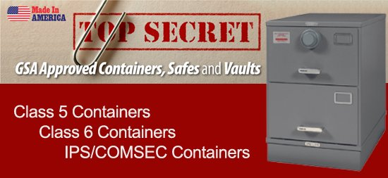 GSA Approved Containers, Safes and Vaults